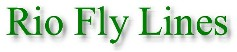 Rio Fly Lines are Available at Traditional Angler